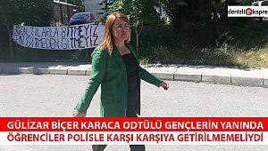 ''ÖĞRENCİLER POLİSLE KARŞI KARŞIYA GETİRİLMEMELİYDİ''