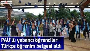 PAÜ'lü yabancı öğrenciler Türkçe öğrenim belgesi aldı