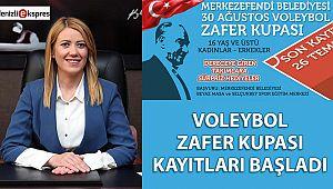 VOLEYBOL ZAFER KUPASI KAYITLARI BAŞLADI