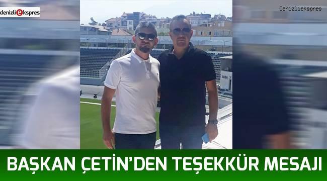 Başkan Çetin'den teşekkür mesajı