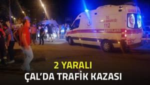 Çal'da kaza; 2 yaralı