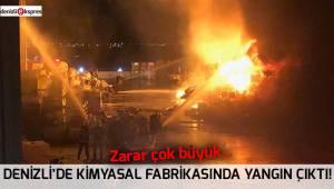 Denizli'de kimyasal fabrikasında yangın çıktı!
