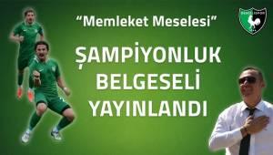 Denizlispor'un şampiyonluk belgeseli ''Memleket meselesi'' yayında