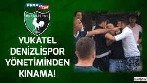 Denizlispor Yönetiminden Kınama!
