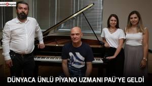 Dünyaca ünlü piyano uzmanı PAÜ'ye geldi
