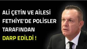 Fethiye'de Denizlispor Başkanı Ali Çetin'e çirkin saldırı!