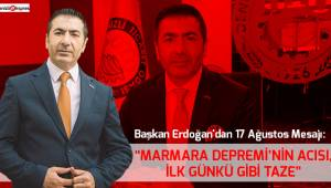 """""""MARMARA DEPREMİ'NİN ACISI, İLK GÜNKÜ GİBİ TAZE"""""""