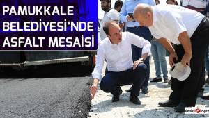 Pamukkale Belediyesi'nde asfalt mesaisi
