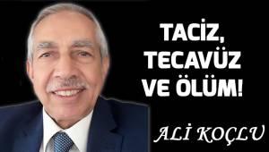 TACİZ, TECAVÜZ VE ÖLÜM!