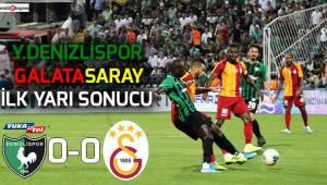 Y.Denizlispor-Galatasaray maçının ilk yarı sonucu