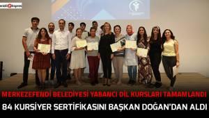84 Kursiyer sertifikasını Başkan Doğan'dan aldı