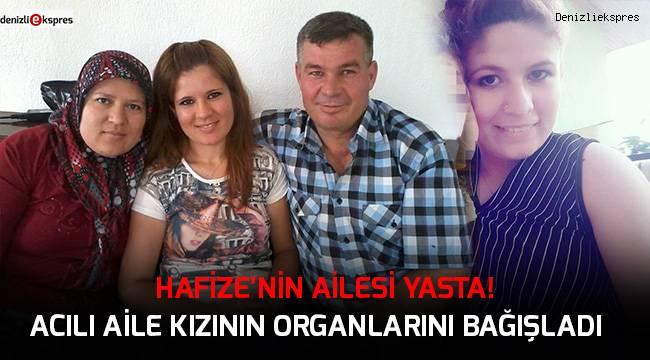 Acılı aile kızının organlarını bağışladı