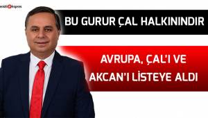 AVRUPA, ÇAL'I VE AKCAN'I LİSTEYE ALDI