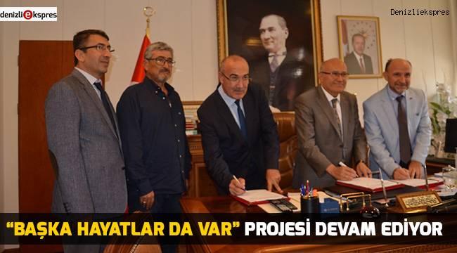 """""""BAŞKA HAYATLAR DA VAR"""" PROJESİ DEVAM EDİYOR"""
