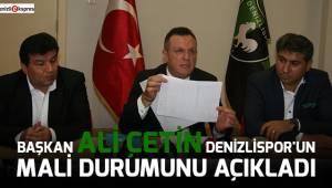 Başkan Çetin Denizlispor'un mali durumunu açıkladı