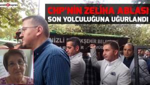 CHP'nin Zeliha ablası son yolculuğuna uğurlandı