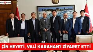 Çin heyeti, Vali Karahan'ı ziyaret etti