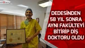 Dedesinden 58 yıl sonra aynı fakülteyi bitirip diş doktoru oldu