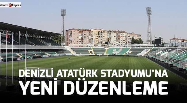 Denizli Atatürk Stadyumu'na yeni düzenleme