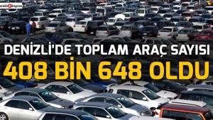 Denizli'de toplam araç sayısı 408 bin 648 oldu