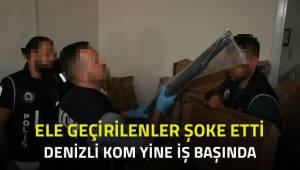 DENİZLİ KOM'DAN BAŞARILI BİR OPERASYON DAHA