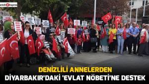 Denizlili annelerden Diyarbakır'daki 'evlat nöbeti'ne destek