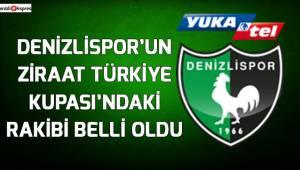 Denizlispor'un Ziraat Türkiye Kupası'ndaki rakibi belli oldu