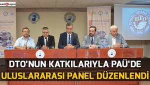 DTO'nun katkılarıyla PAÜ'de uluslararası panel düzenlendi