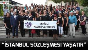 ''İstanbul Sözleşmesi Yaşatır''