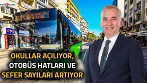 Okullar açılıyor, otobüs hatları ve sefer sayıları artıyor
