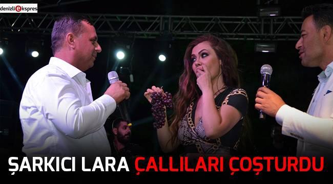 Şarkıcı Lara Çallıları coşturdu