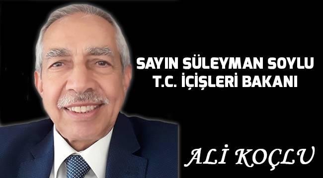 Sayın Süleyman Soylu T.C.İçişleri Bakanı