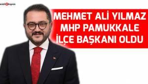 Yılmaz MHP Pamukkale İlçe Başkanı oldu