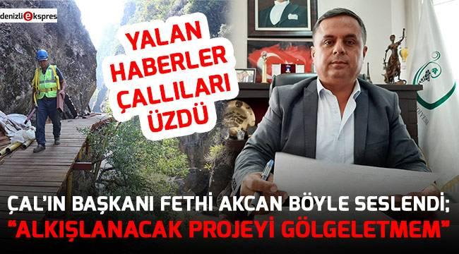 """""""ALKIŞLANACAK PROJEYİ GÖLGELETMEM"""""""