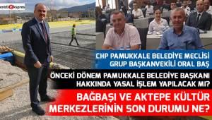 Bağbaşı ve Aktepe Kültür Merkezlerinin son durumu ne?