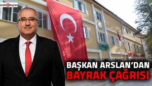 Başkan Arslan'dan bayrak çağrısı
