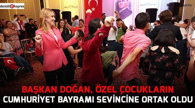 Başkan Doğan, özel çocukların Cumhuriyet Bayramı sevincine ortak oldu