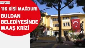 Buldan Belediyesinde maaş krizi