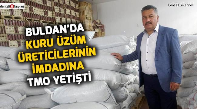 Buldan'da kuru üzüm üreticilerinin imdadına TMO yetişti