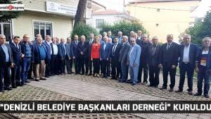 ''Denizli Belediye Başkanları Derneği'' Kuruldu