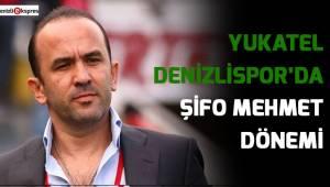 Denizlispor'da Şifo Mehmet dönemi