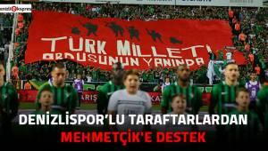 Denizlispor'lu taraftarlardan Mehmetçik'e destek