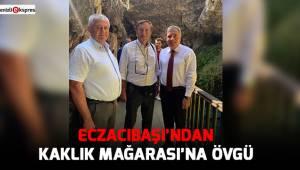 ECZACIBAŞI'NDAN KAKLIK MAĞARASI'NA ÖVGÜ