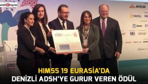 HIMSS 19 Eurasia'da Denizli ADSH'YE gurur veren ödül