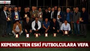 Kepenek'ten eski futbolculara vefa