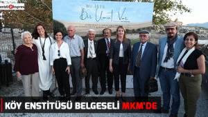 KÖY ENSTİTÜSÜ BELGESELİ MKM'DE