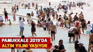 Pamukkale 2019'da altın yılını yaşıyor