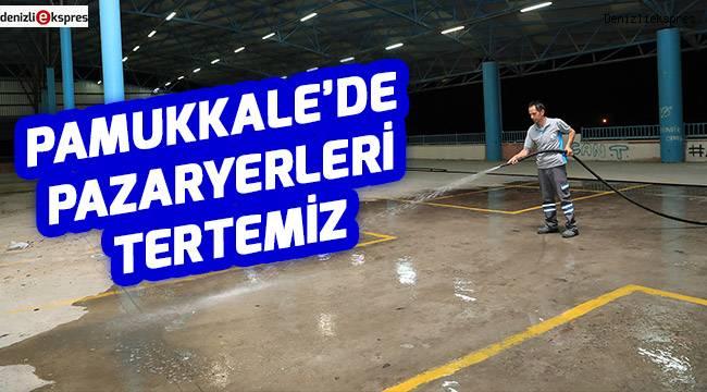 PAMUKKALE'DE PAZARYERLERİ TERTEMİZ