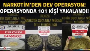 Uyuşturucu operasyonunda 101 kişi yakalandı!