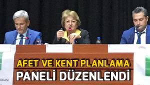 Afet ve Kent Planlama paneli düzenlendi